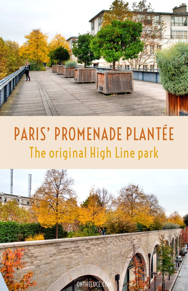 Paris' Promenade Plantée: The original High Line park – On the Luce travel blog