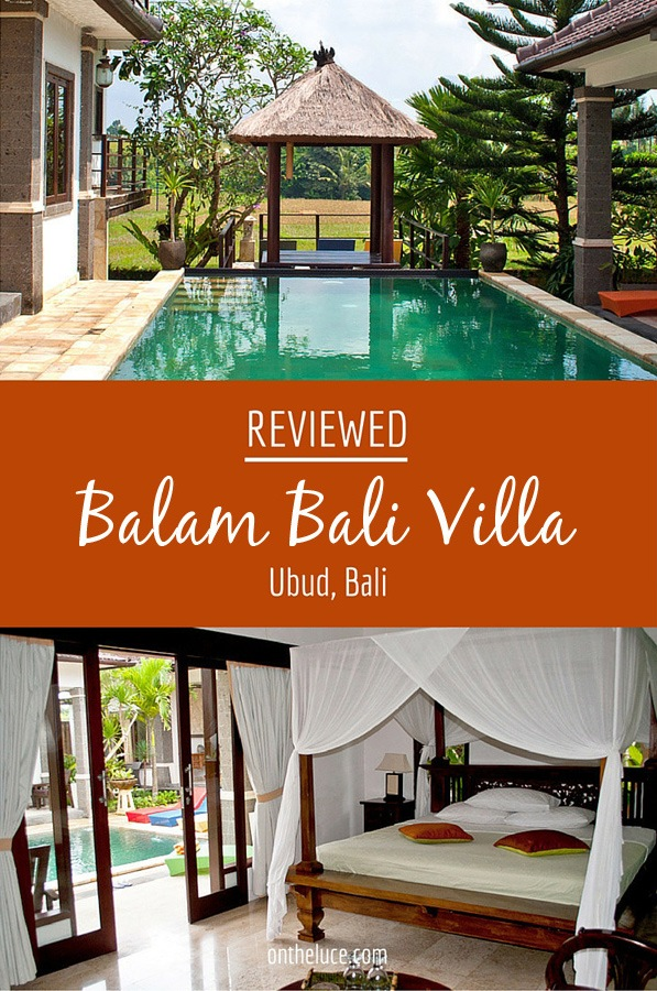 Balam Bali Villa near Ubud, reviewed – On the Luce travel blog