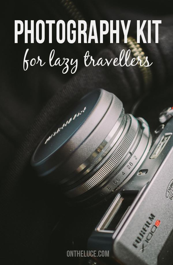 Photography kit for lazy travellers – On the Luce travel blog