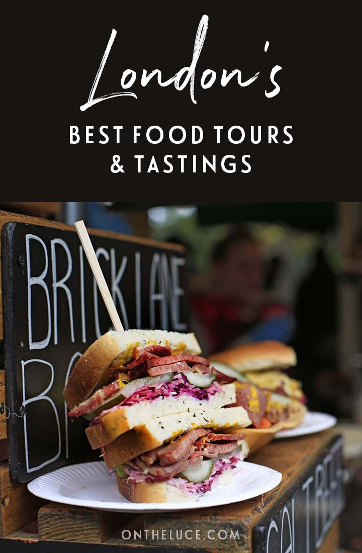 The best London food tours and tastings – 10 great London tours for foodies, from neighbourhood walks and market tours to cheese tasting and sweet treats. #London #foodtour #England #Londontour #foodie