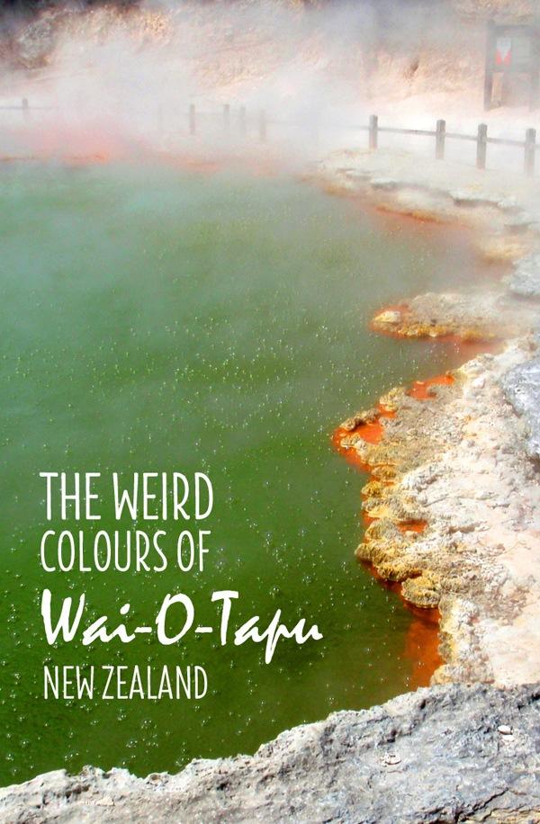 The weird colours of Rotorua's Wai-O-Tapu – On the Luce travel blog