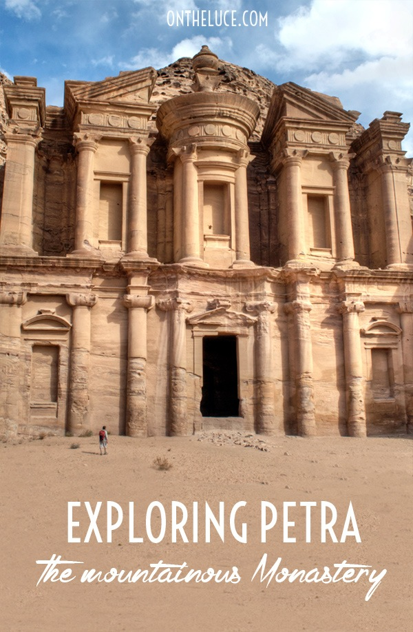Exploring Petra: The mountainous Monastery