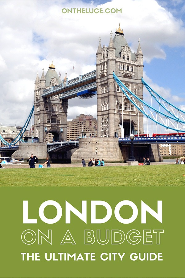 London on a budget – how to save money on sightseeing, museums and galleries, entertainment, food, city views and transport on an London city break. #London #England #budgettravel #budgetLondon #UK #Britain
