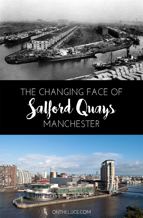 The changing face of Salford Quays, Manchester – On the Luce travel blog