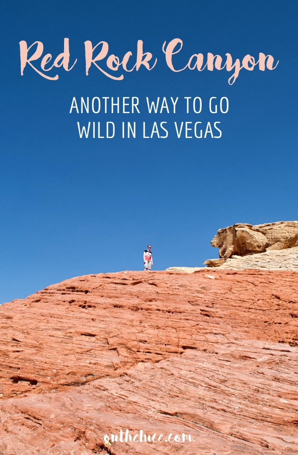 Red Rock Canyon: Another way to go wild in Las Vegas, USA – On the Luce travel blog
