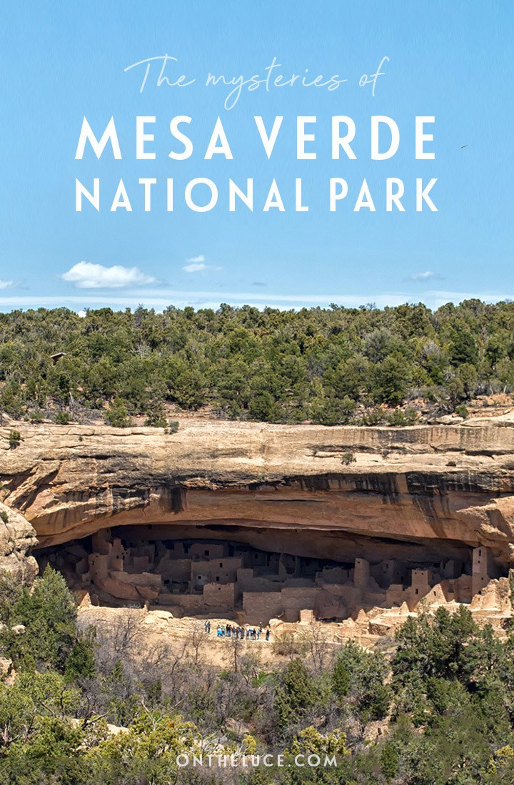 Discovering the mysteries of the cliff houses of the Ancestral Puebloans: A guide to Mesa Verde National Park and UNESCO World Heritage Site, Colorado, USA #MesaVerde #NationalPark #Colorado #USA