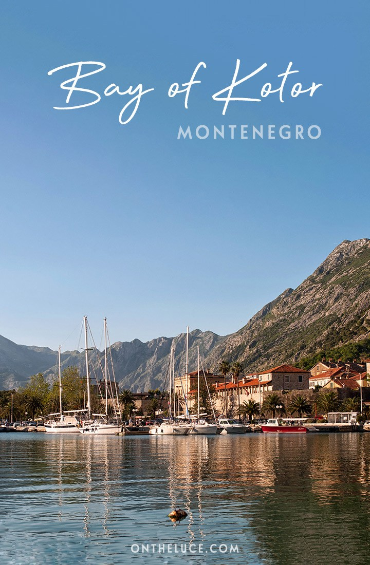 Things to do in the Bay of Kotor (Boka Kotorska), Montenegro, with towering peaks, a rocky coastline and pretty historic Venetian style waterside towns #Kotor #BayofKotor #Montenegro