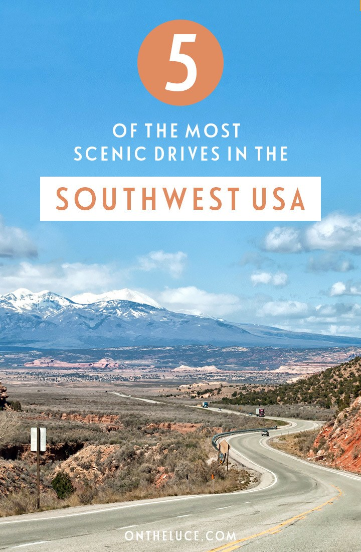 5 of the best southwest USA scenic drives across Arizona, Utah and New Mexico, driving routes through snow-capped mountains, red rocks and sandy deserts. #southwest #usa #southwestusa #roadtrip #scenicdrive #drivingroutes