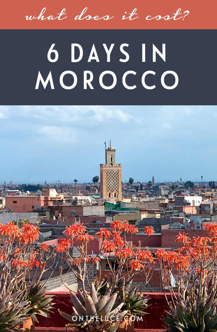How much does it cost for a 6-night trip to Marrakech and Essaouira in Morocco with a touch of luxury? A budget breakdown for travel, accommodation and food | Morocco travel guide | How much does it cost to visit Morocco | Morocco budget breakdown