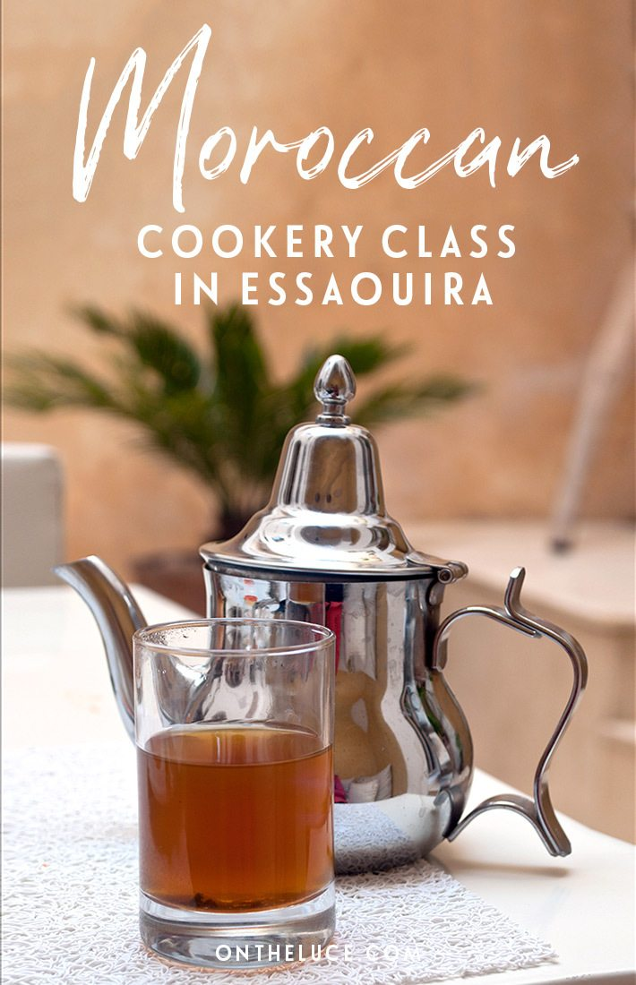 Learn to cook in Essaouira, Morocco – from mint tea to a chicken tagine with olives and preserved lemons – at L'Atelier Madada Moroccan cookery school #Morocco #Essaouira #cookery #food #tagine