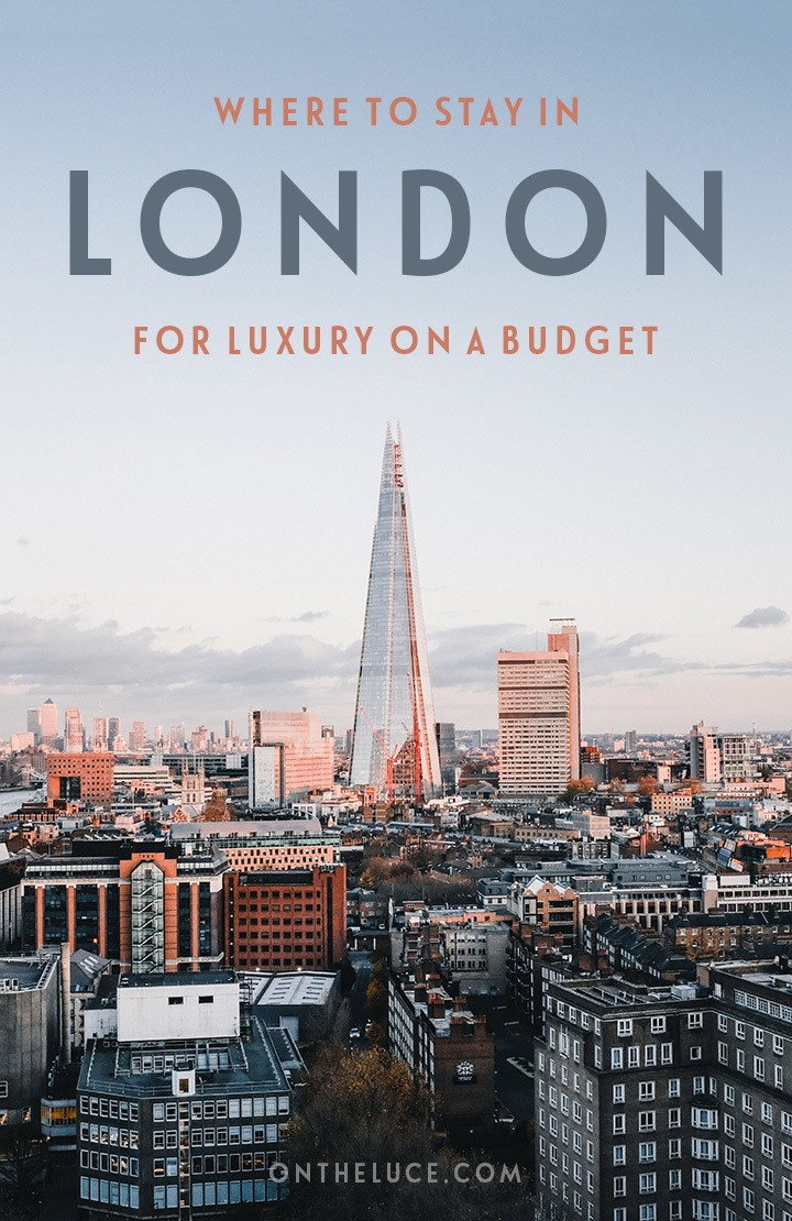 Stylish, affordable hotels in London – the best budget luxury hotels in central London #London #hotel #Londonhotel #budgettravel #wheretostay