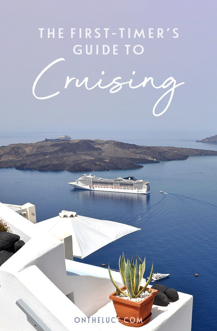Are you a first-time cruise traveller clueless about life at sea? Everything you need to know about dress codes, packing, dining, excursions and more. #cruise #cruising