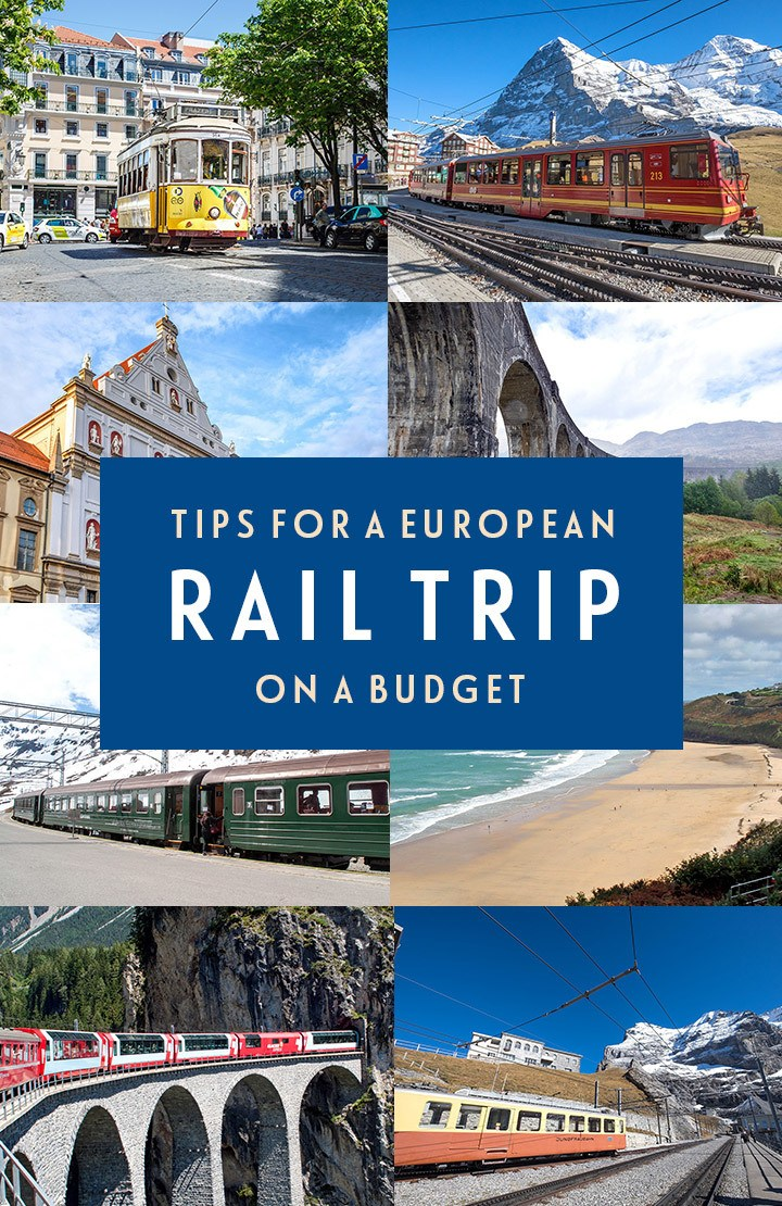 Tips for planning a European rail trip on a budget – from route planning to InterRail/Eurail passes, scenic trips to money-saving and packing tips #traintravel #Interrail #rail #budget