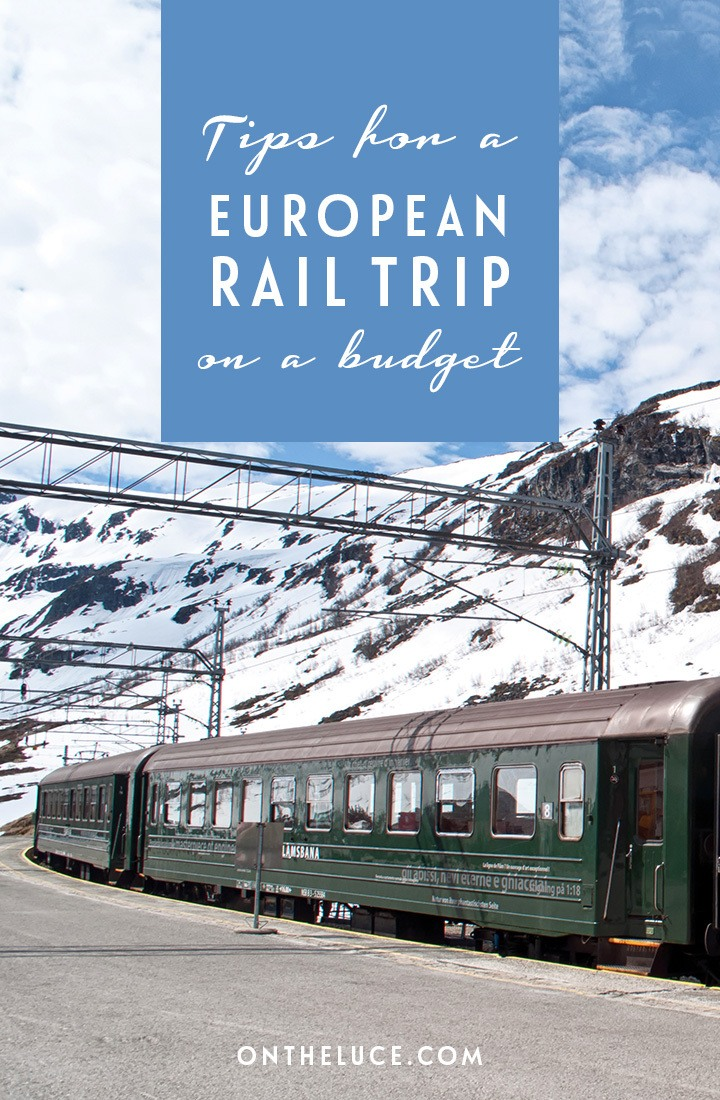 tips for rail tripping around europe on a budget on the luce travel blog. Black Bedroom Furniture Sets. Home Design Ideas