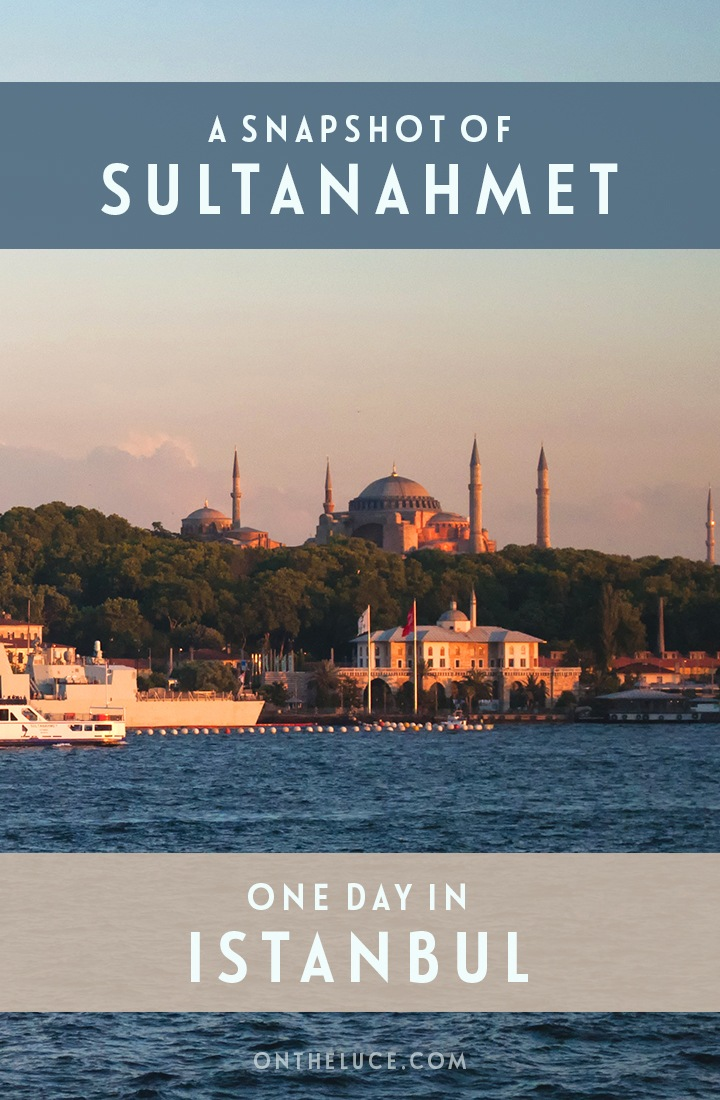 A snapshot of what to see and do in Sultanahmet, the historic heart of Istanbul, including the Blue Mosque, Hagia Sophia, Grand Bazaar and more.