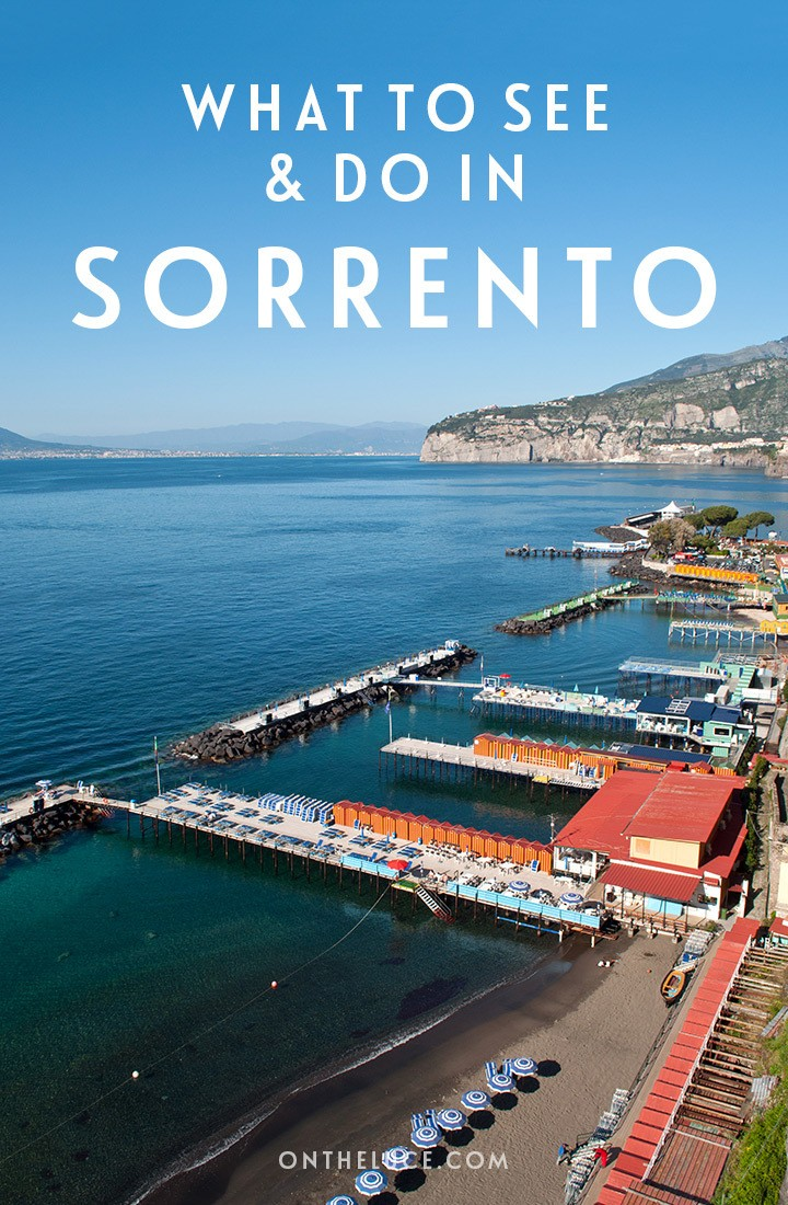 The best things to see, do and eat in the charming town of Sorrento, overlooking the Bay of Naples in Southern Italy. #Sorrento #Italy #BayofNaples
