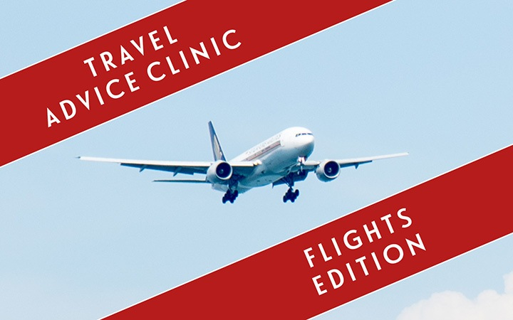 The travel clinic: Flights edition