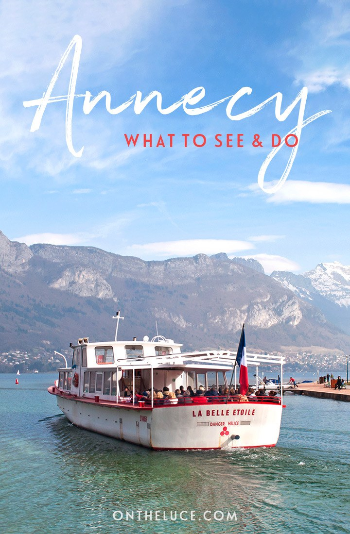 What to see and do in Annecy, France – including old town walks, castles, lake cruises, beaches and markets. #Annecy #LakeAnnecy #France