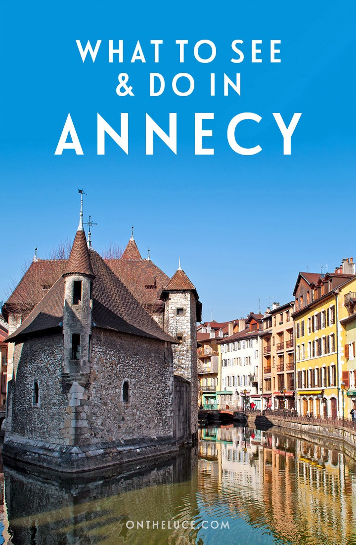 The best things to see and do in Annecy in south-east France, a pretty French lakeside town, including castles, boat trips, beaches and markets. #France #LakeAnnecy #Annecy