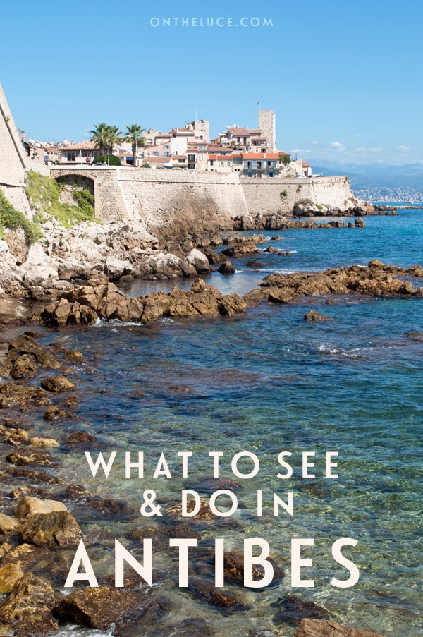 Things to do in Antibes, the historic walled town on the South of France's Côte d'Azur – from superyachts, sandy beaches to castles and art. #Antibes #France #CotedAzur #SouthofFrance