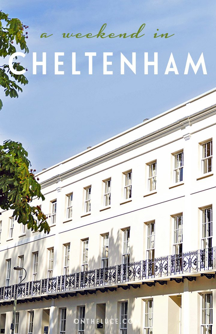 How to spend a weekend in Cheltenham, England – what to see, do, eat and drink in a 48-hour itinerary for this Regency town on the edge of the Cotswolds #Cheltenham #England #weekendbreak