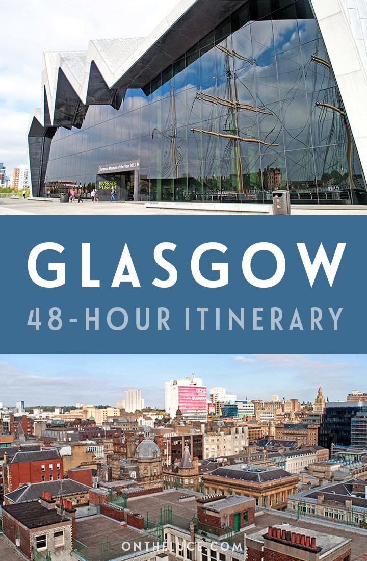 A guide to spending a weekend in Glasgow, Scotland, with tips on what to see, do, eat and drink in this a 48-hour itinerary, including museums, architecture, restaurants and more. #Glasgow #Scotland #Britain #weekend #weekendbreak