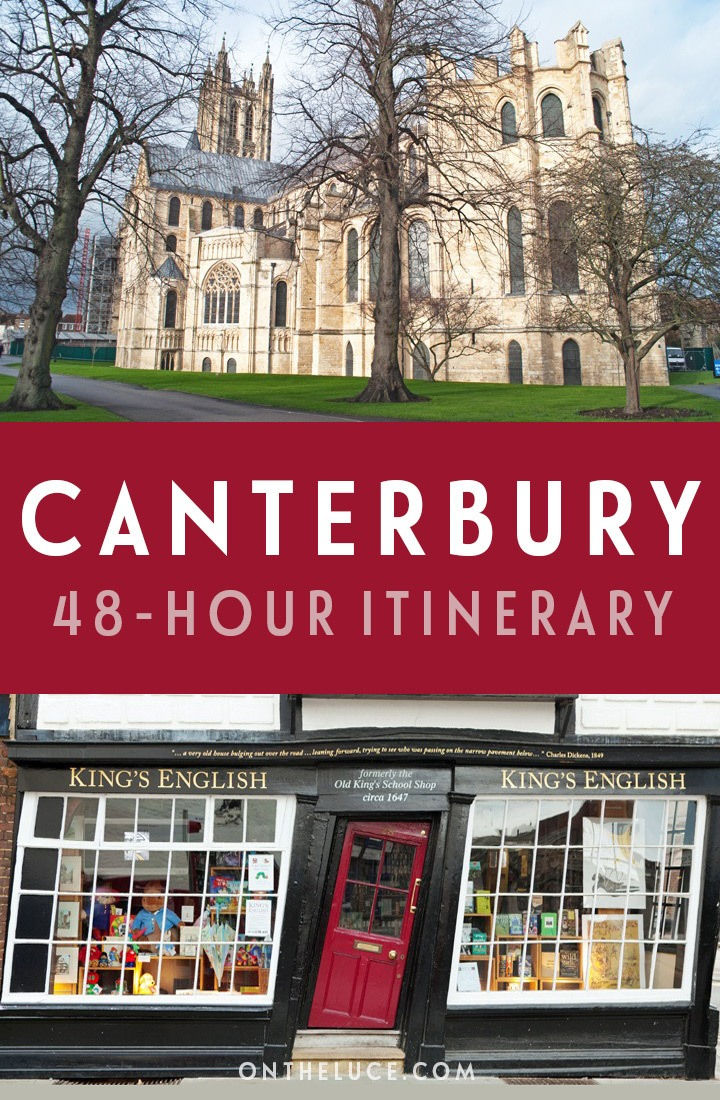 A guide to spending a weekend in Canterbury, Kent, with tips on what to see, do, eat and drink in this a 48-hour itinerary, including the cathedral, museums, ghost tours, restaurants and more. #Canterbury #Kent #England #VisitEngland #weekend #weekendbreak #citybreak