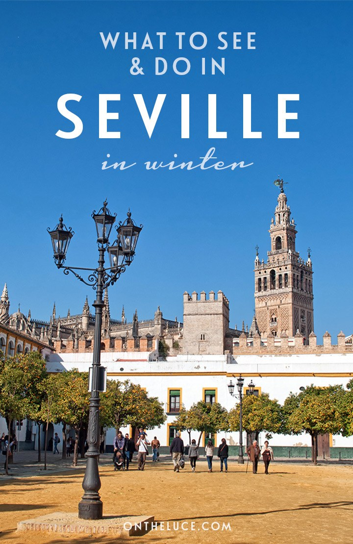 What to see and do in winter in Seville, Spain – why winter is the perfect time for a city break in this beautiful Spanish city. #Seville #Spain #winter #weekend