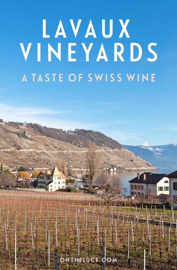 Discovering the secrets of Swiss wine in the scenic Lavaux vineyards, a UNESCO World Heritage Site wine region of terraced vineyards near Lausanne on Lake Geneva in Switzerland. #Switzerland #Lavaux #wine