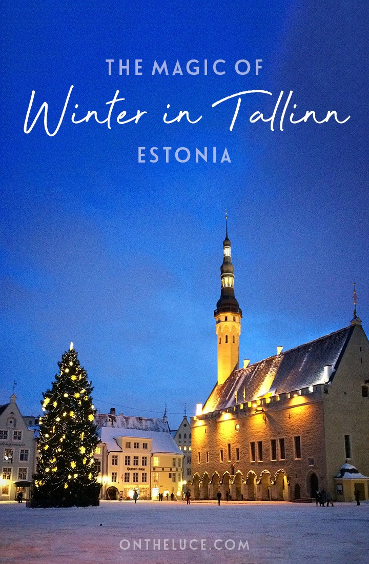 The magic of Tallinn in winter – exploring the Estonian capital in the snow, and why winter is the most magical time to visit Tallinn#Tallinn #Estonia #winter