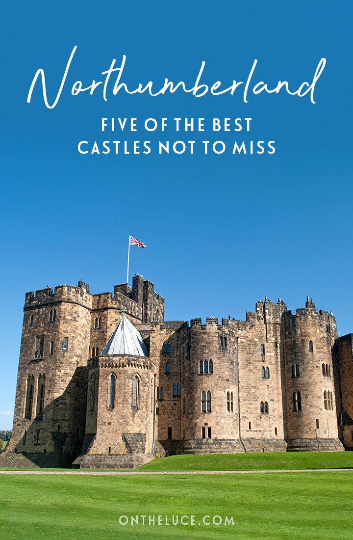 Five of the best castles in Northumberland, England, you don't want to miss, whether you like them ruined and remote, or lavish and perfectly preserved. #Northumberland #castles #England