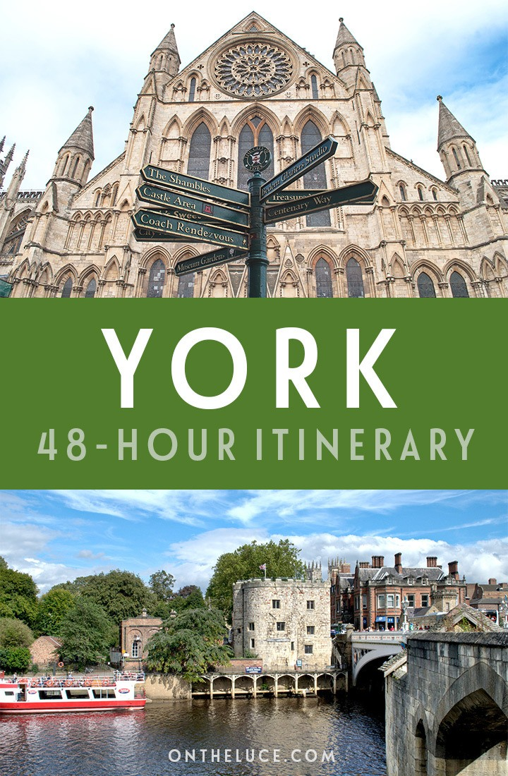 How to spend a weekend in York, England – what to see, do, eat and drink in a 48-hour itinerary, including the Minster, museums, city walls and more #York #England #weekend #weekendbreak #itinerary