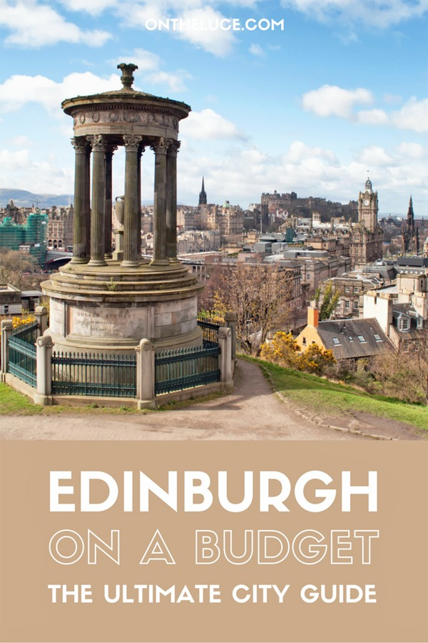 Visiting Edinburgh on a budget – how to save money on sightseeing, museums, city views, food and transport on an Edinburgh budget break. #Edinburgh #Scotland #budgettravel #ScotlandisNow