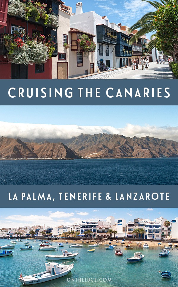 A taste of the Canary Islands with a cruise on board P&O Britannia through La Palma, Tenerife and Lanzarote, which shows just how different these three islands are. #CanaryIslands #cruise