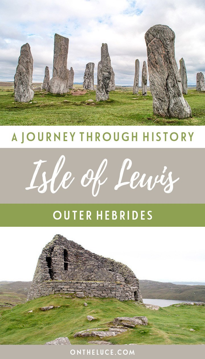 A road trip through 5000 years of history on the Isle of Lewis in Scotland's Outer Hebrides – from the Arnol Blackhouse to the Neolithic Callanish Standing Stones #OuterHebrides #IsleofLewis #Scotland