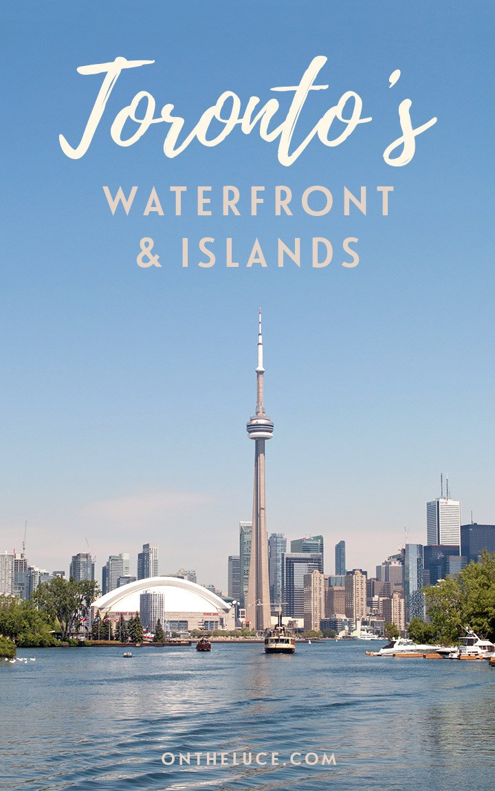 Exploring Toronto's waterfront and islands – from boats trips to the unspoilt Toronto Islands to theatres, galleries and studios in the regenerated former industrial harbour, and views from the CN Tower #Canada #Toronto #Waterfront
