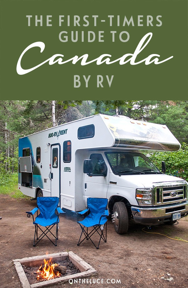The first-timer's guide to exploring Canada by RV motorhome. All the tips and hints you need for an epic road trip adventure RVing in Canada. #Canada #RV #motorhome #RVing #RVCanada