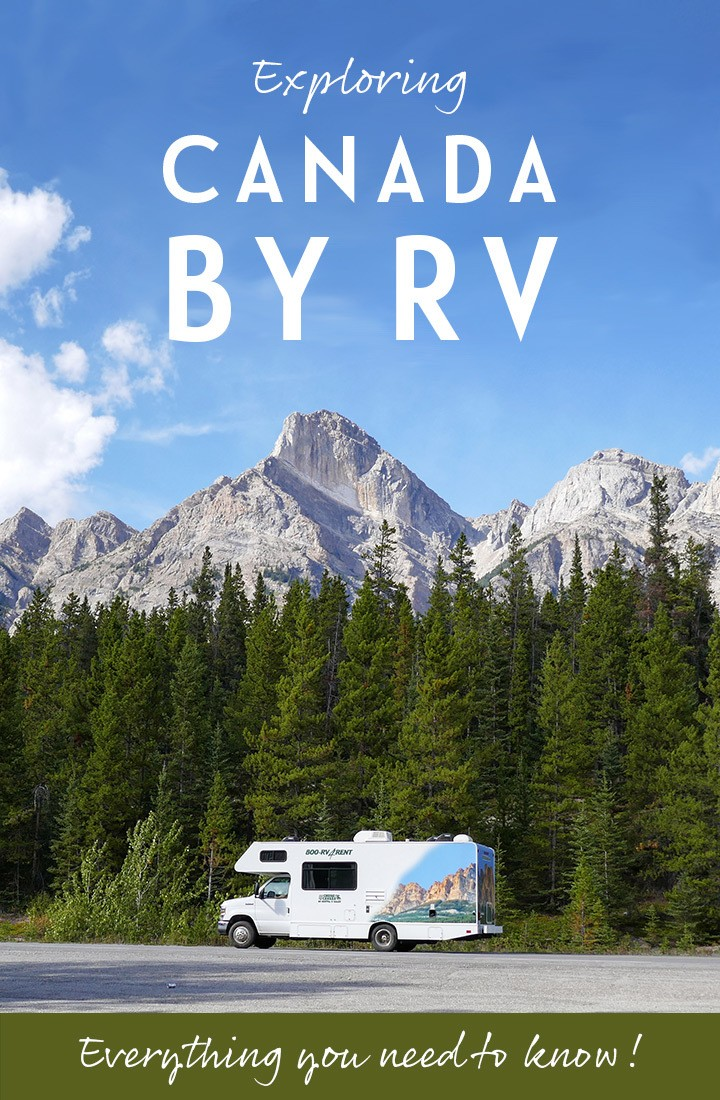 Canada by RV motorhome: Everything you need to know to make the most of RVing in Canada #Canada #RV #motorhome #RVing #RVCanada