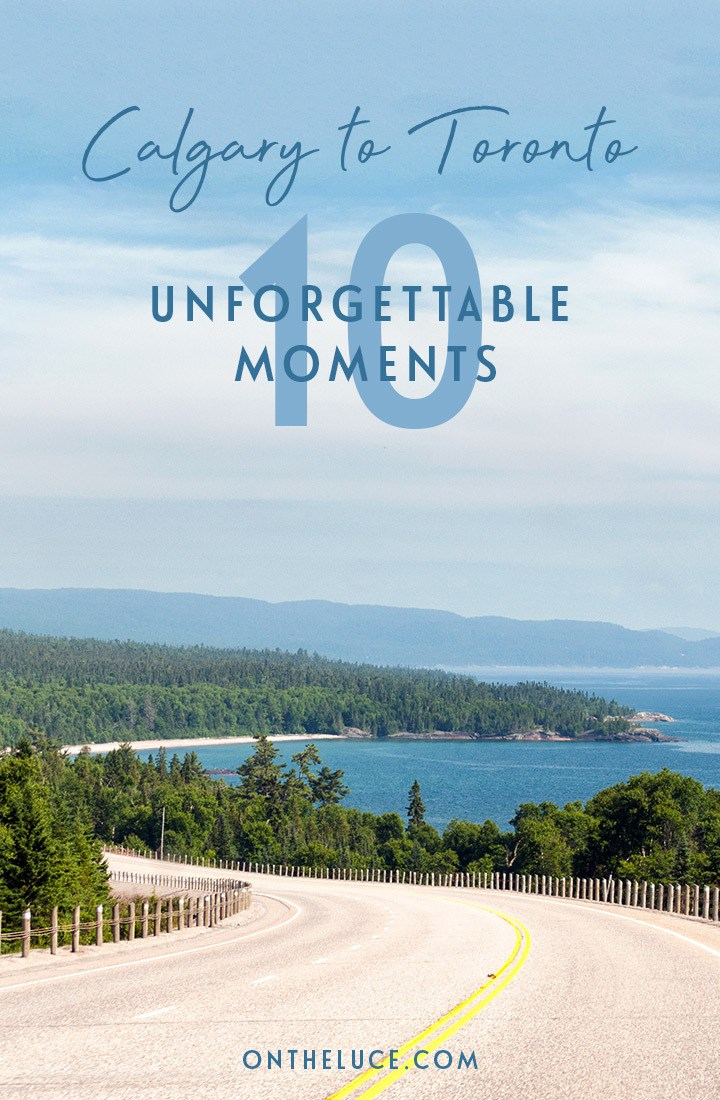 My 10 most memorable moments from a Calgary to Toronto road trip, Canada, from spectacular sunsets and wildlife encounters to campfire nights and great food #roadtrip #Canada