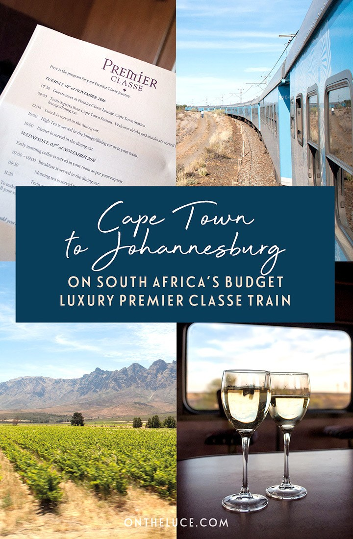 South Africa by train – a journey from Cape Town to Johannesburg on board the budget-luxury Premier Classe train, an affordable alternative to the Blue Train, with what to see on the trip, on board accommodation and food | South Africa by train | South African train | Cape Town to Johannesburg by train | Johannesburg to Cape Town by train | Premier Classe train