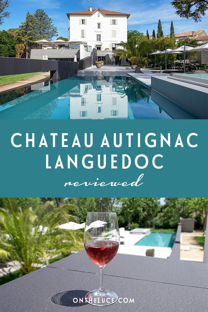 A relaxing stay in the Languedoc vineyards in France at Château Autignac hotel and winery, where classic design meets contemporary style.