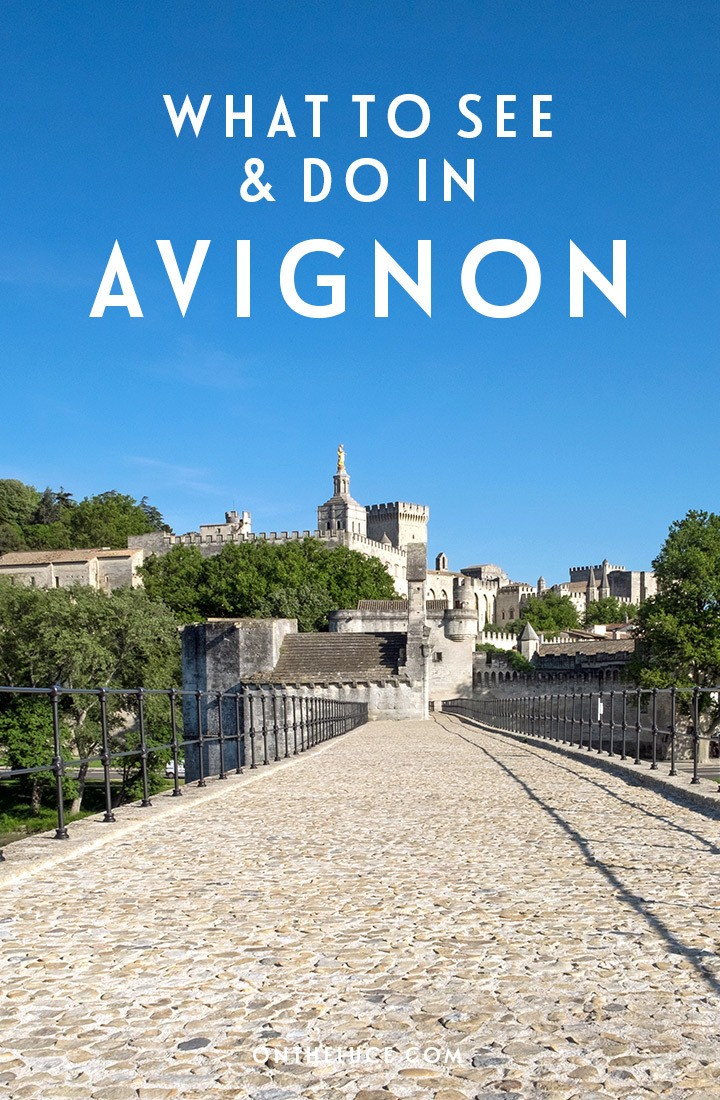 What to do and see in the city of Avignon in France's Provence region – from boat trips and bridges to historic palaces and wine tastings. #France #Avignon #SouthofFrance #Provence #citybreak