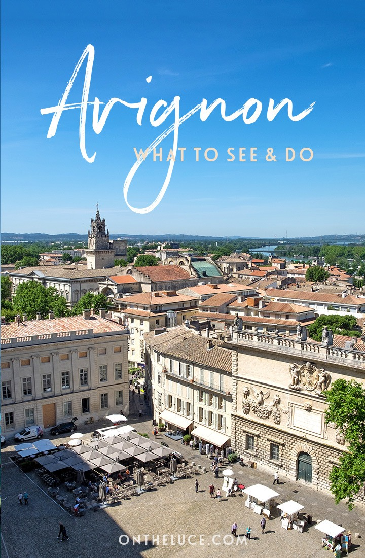 Top things to see and do in the city of Avignon, South of France, including boat trips on the Rhône, the Pont d'Avignon, the Palais des Papes and Provençal food #France #Avignon #SouthofFrance #Provence #citybreak