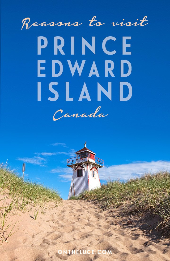 Whether you love landscapes, food or culture, you won/t be able to help yourself falling for the relaxed charms of Prince Edward Island in Canada.