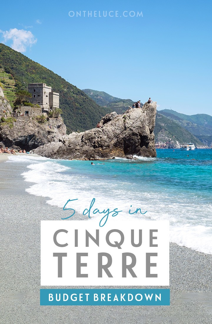 How much does it cost to visit the Cinque Terre in Italy? A budget breakdown for a 5-day trip including accommodation, transport, activities, food and drink #cinqueterre #italy #budget