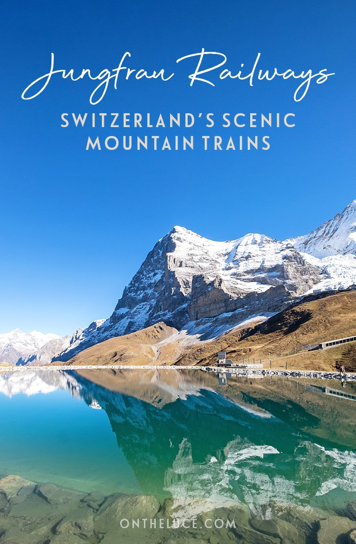 Exploring Switzerland's stunning Bernese Oberland with Jungfrau Railways scenic trains – including the Jungfraujoch, Harder Kulm, Schynige Platte and Grindelwald First #Switzerland #train #railtravel #Jungfrau