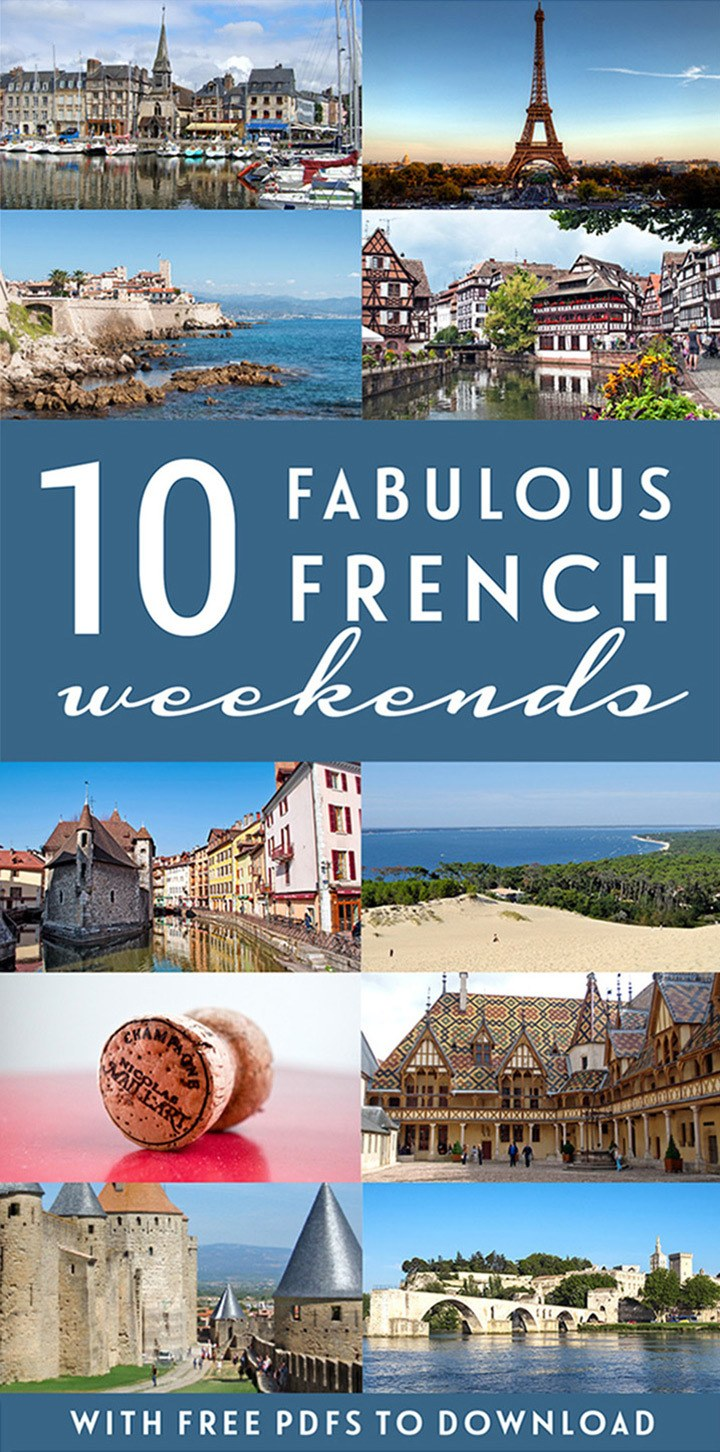 10 of the best tried-and-tested French weekend break itinerary ideas – from city breaks to beach escapes, historic castles to wine regions – including free downloadable PDF guides #France #weekend #itineraries