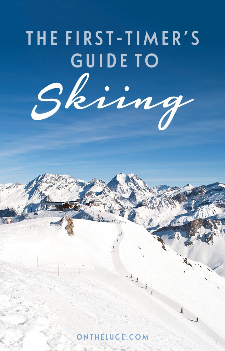 Skiing trip recommendations and tips for making the most of your first ski holiday – from what to pack, to where to stay, whether to have lessons and how fit you need to be.. #ski #skiing