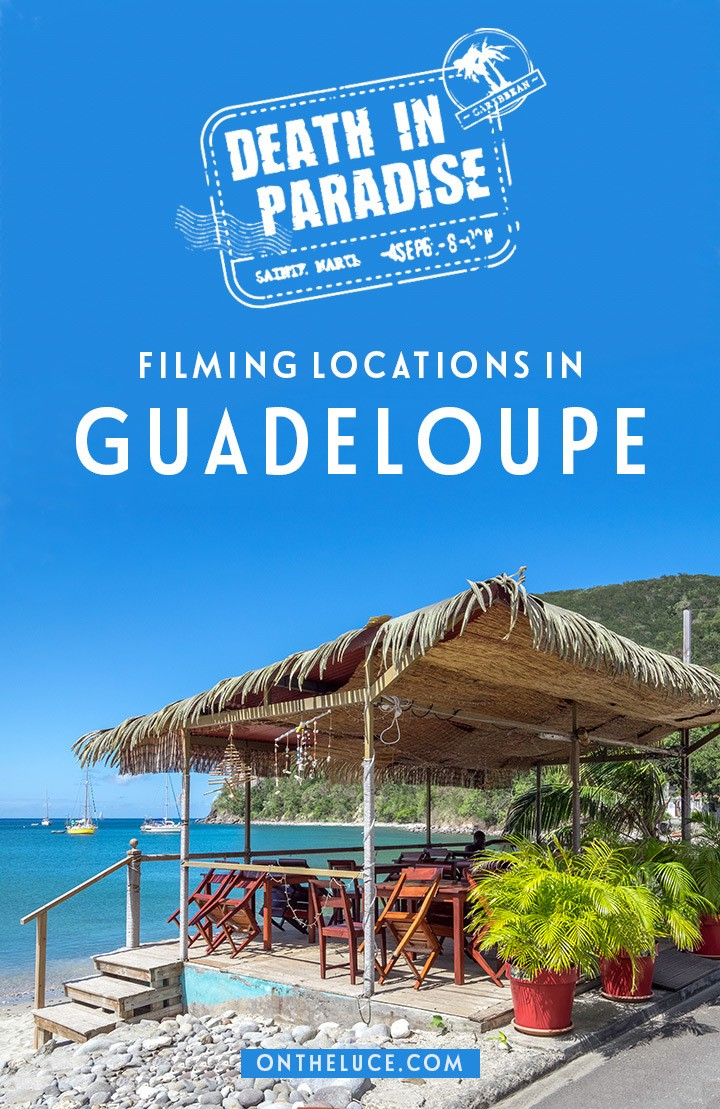 Where is Death in Paradise filmed? Discover the real-life Saint-Marie island on a DIY tour of Death in Paradise filming locations around Deshaies in Guadeloupe in the French Caribbean. #DeathinParadise #Guadeloupe #Caribbean