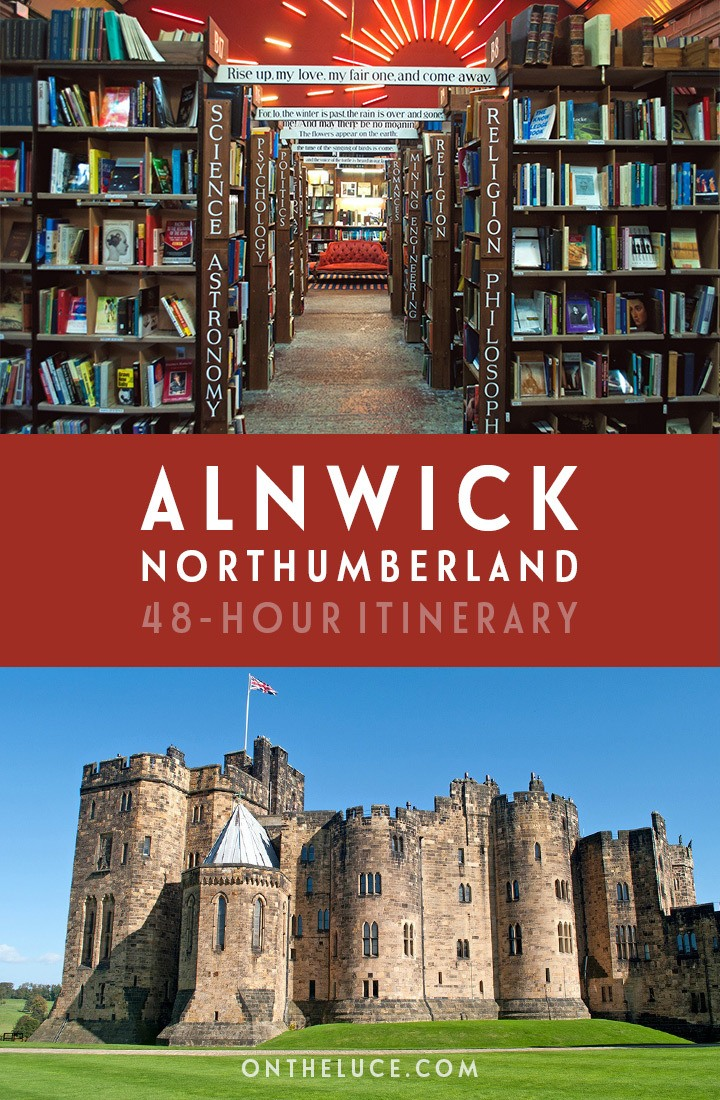 How to spend the perfect weekend in Alnwick in Northumberland, England, a 48-hour weekend break packed with castles, beaches, gardens and seafood | Weekend in Northumberland | Northumberland travel guide | Weekends in England | Visit Northumberland